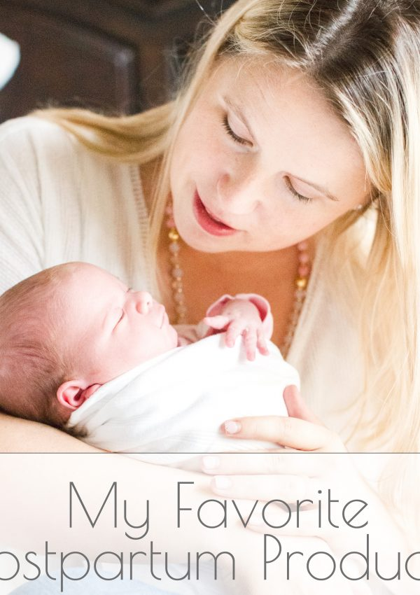 My Favorite Natural Postpartum Products